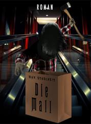 Die Mall - Roman