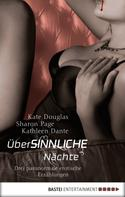 Kate Douglas: überSINNLICHE Nächte ★★★★