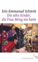 Die zehn Kinder, die Frau Ming nie hatte - Roman