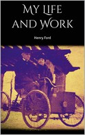 Henry Ford: My Life and Work
