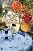 Nancy Douglas: French Cuisine, a Traditional Experience