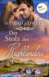 Der Stolz des Highlanders - Highland Dreams: Zweiter Roman