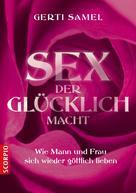 Gerti Samel: Sex der glücklich macht