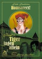 Lilith Dandelion: Tiger jagen allein