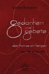 Gedanken und Gebete des Thomas von Kempen - Der kleine Kempis