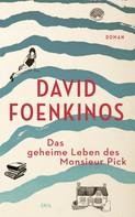 David Foenkinos: Das geheime Leben des Monsieur Pick ★★★★