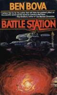 Ben Bova: Battle Station