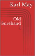 Karl May: Old Surehand I