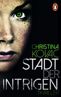 Christina Kovac: Stadt der Intrigen ★★★★