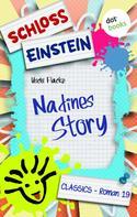 Schloss Einstein Classics: Schloss Einstein - Band 19: Nadines Story ★★★★★