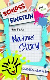 Schloss Einstein - Band 19: Nadines Story - Roman