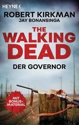 The Walking Dead - Der Governor - Zwei Romane in einem Band
