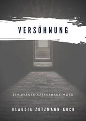 Versöhnung - Ein Wiener Kaffeehaus-Mord