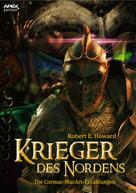 Robert E. Howard: KRIEGER DES NORDENS - Die CORMAC MAC ART-Erzählungen ★★★