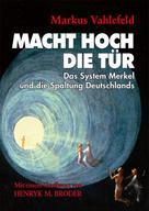 Markus Vahlefeld: MACHT HOCH DIE TÜR ★★★★★