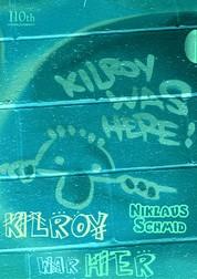 Kilroy war hier