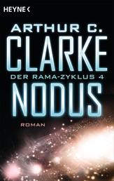 Nodus - Der Rama-Zyklus Band 4 - Roman