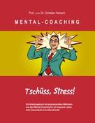 Prof. (UCN) Dr. Christian Hanisch: MENTAL-COACHING ★★★★★