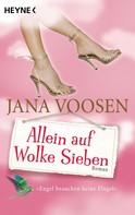 Jana Voosen: Allein auf Wolke Sieben ★★★★