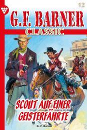 G.F. Barner Classic 12 – Western - Scout auf einer Geisterfährte