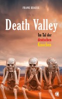 Frank Krause: Death Valley