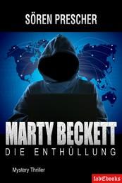 Marty Beckett: Die Enthüllung - Mystery Thriller