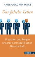 Hans-Joachim Maaz: Das falsche Leben ★★★★
