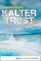 Quentin Bates: Kalter Trost ★★★★