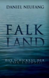 Falkland - Das Schicksal der SMS Leipzig