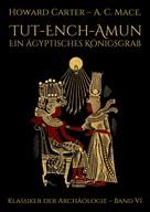 Howard Carter: Tut-ench-Amun - Ein ägyptisches Königsgrab: Band I ★★★★★