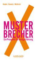 Stefan Kaduk: MusterbrecherX