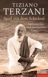 Spiel mit dem Schicksal - Tagebücher eines außergewöhnlichen Lebens - Ein SPIEGEL-Buch