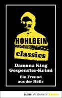 Wolfgang Hohlbein: Hohlbein Classics - Ein Freund aus der Hölle