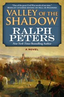 Ralph Peters: Valley of the Shadow