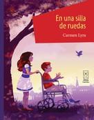 Carmen Lyra: En una silla de ruedas