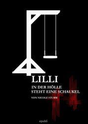 Lilli - In der Hölle steht eine Schaukel