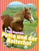 Tulla Hagström: Petra und der Reiterhof ★★★★★