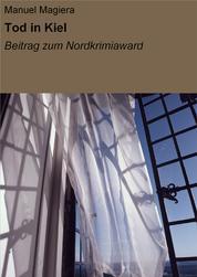 Tod in Kiel - Beitrag zum Nordkrimiaward