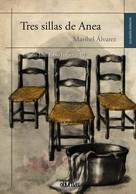 Maribel Álvarez: Tres sillas de Anea
