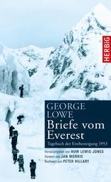 Briefe vom Everest - Tagebuch der Erstbesteigung 1953