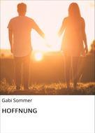 Gabi Sommer: HOFFNUNG