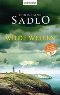 Christiane Sadlo: Wilde Wellen ★★★★