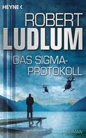 Robert Ludlum: Das Sigma-Protokoll ★★★★