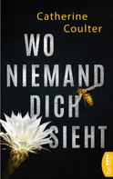 Catherine Coulter: Wo niemand dich sieht ★★★★