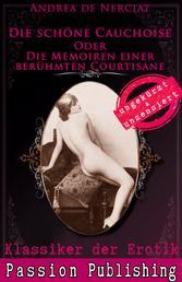 Klassiker der Erotik 60: Die schöne Cauchoise - oder die Memoiren einer berühmten Kurtisane
