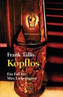 Frank Tallis: Kopflos ★★★★
