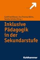 Gottfried Biewer: Inklusive Pädagogik in der Sekundarstufe