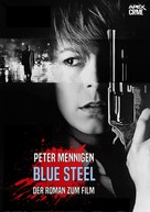 Peter Mennigen: BLUE STEEL