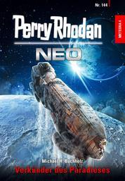 Perry Rhodan Neo 144: Verkünder des Paradieses - Staffel: METEORA
