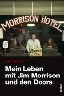 John Densmore: Mein Leben mit Jim Morrison und den Doors ★★★